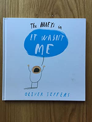 It Wasn't Me (The Hueys): Jeffers, Oliver
