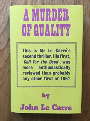 A Murder of Quality (in fdj): John Le Carre