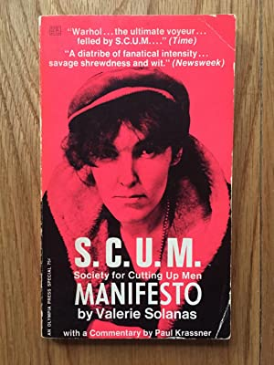 S.C.U.M. Society for Cutting Up Men Manifesto: Valerie Solonas