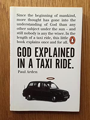 God Explained in a Taxi Ride: Arden, Paul