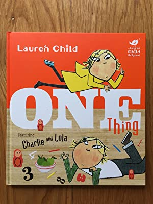 Charlie and Lola: One Thing: Child, Lauren