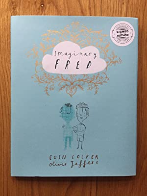 Imaginary Fred: Colfer, Eoin -