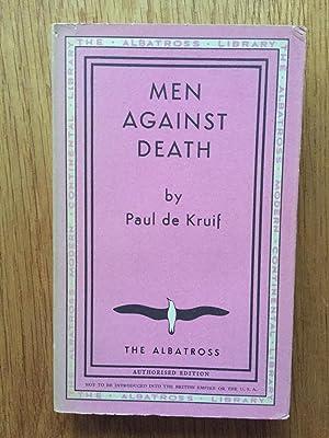 Men Against Death: Paul de Kruif