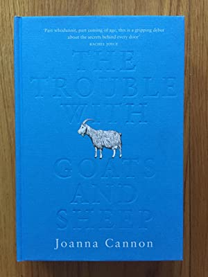The Trouble with Goats and Sheep: Cannon, Joanna