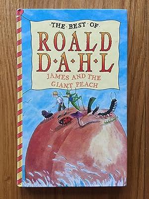 James and the Giant Peach (The best: Dahl, Roald