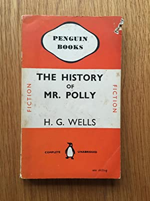 The History of Mr. Polly: H G Wells