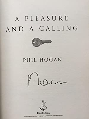 A Pleasure and A Calling: Phil Hogan