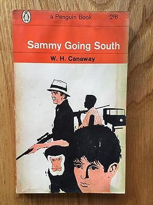 Sammy Going South: W H Canaway