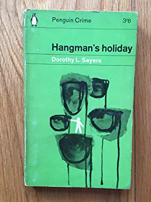 Hangman's Holiday: Dorothy L Sayers