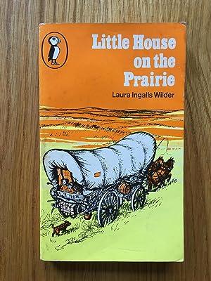 Little House on the Prairie: Laura Ingalls Wilder
