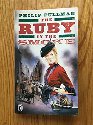The Ruby in the Smoke: Philip Pullman
