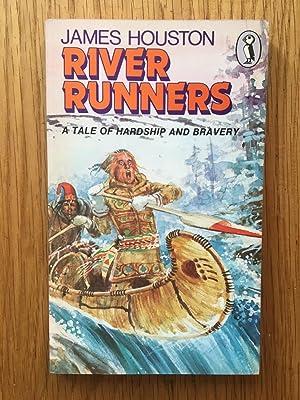 River Runners: James Houston