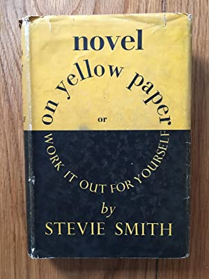 Novel on Yellow Paper: Stevie Smith