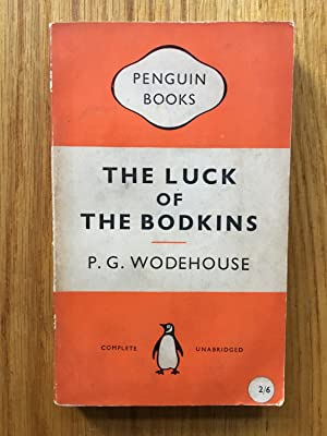 The Luck of the Bodkins: P G Wodehouse