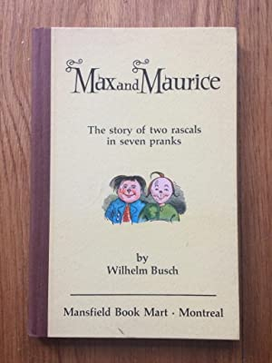 Max and Maurice: The Story of Two: Wilhelm Busch
