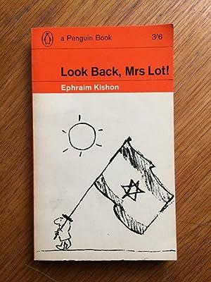 Look Back, Mrs Lot!: Ephraim Kishon