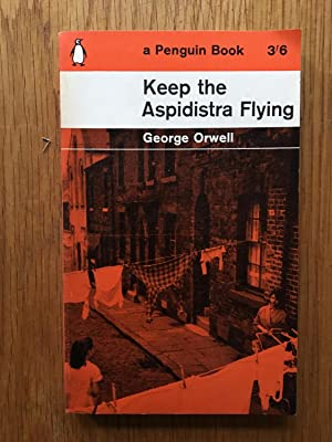 Keep the Aspidistra Flying: George Orwell