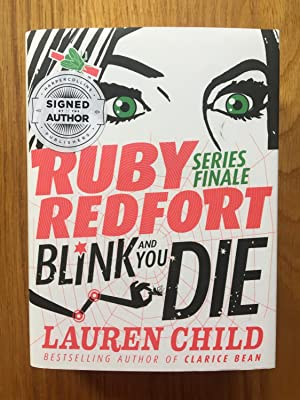 Blink and You Die (Ruby Redfort, Book: Lauren Child