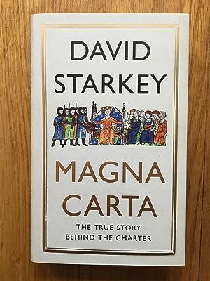 Magna Carta: The True Story Behind the: Starkey, David