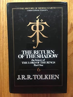 The Return of the Shadow The History: Tolkien, J. R.