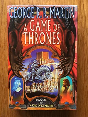 A Game of Thrones (A Song of: George R.R. Martin