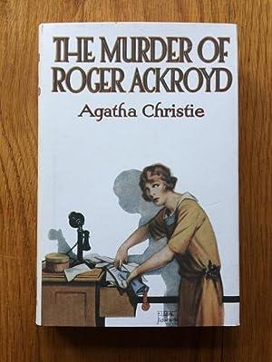The Murder of Roger Ackroyd: Agatha Christie
