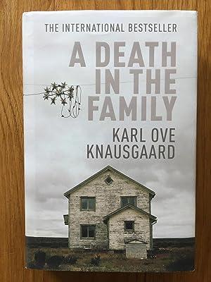 A Death in the Family: My Struggle: Karl Ove Knausgaard