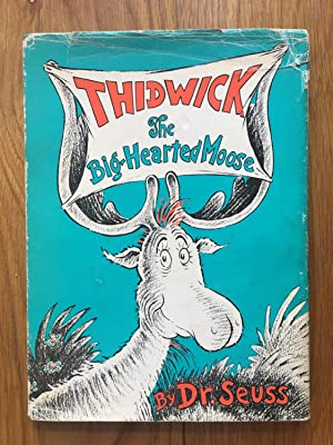 Thidwick the Kind Hearted Moose: Dr Seuss