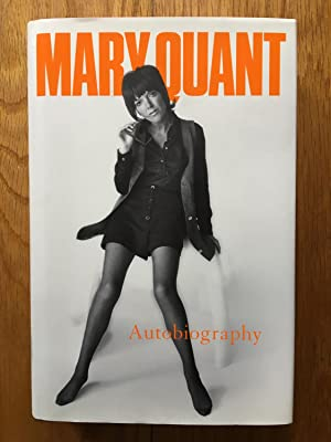 Mary Quant My Autobiography: Mary Quant