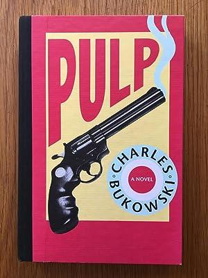 Pulp: Charles Bukowski