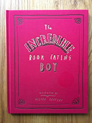 The Incredible Book Eating Boy: Oliver Jeffers