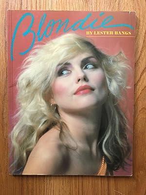 Blondie: Lester Bangs