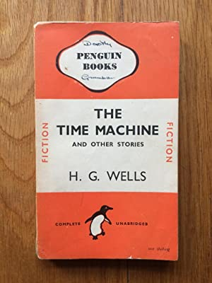 The Time Macine and Other Stories: H G Wells