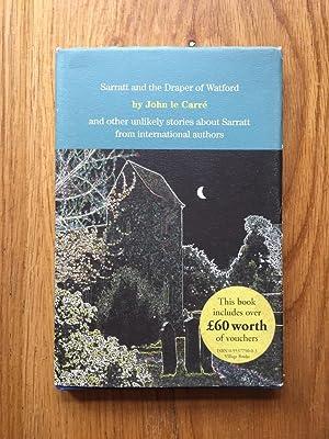 Sarratt and the Draper of Watford and: John Le Carre