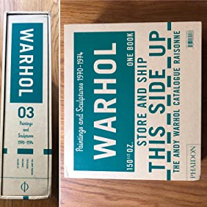The Andy Warhol Catalogue Raisonné 03, Paintings and Sculptures 1970?1974: 3 (Andy Warhol Catalog...