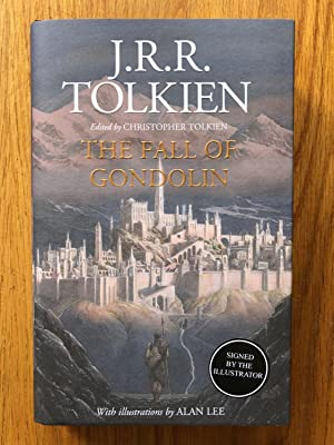 The Fall of Gondolin - signed by: J. R. R.