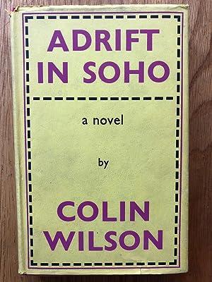 Adrift in Soho: Colin Wilson