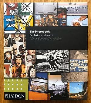 The Photobook: A History - Volume II: Gerry Badger, Martin