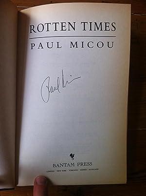 Rotten Times: Micou, Paul