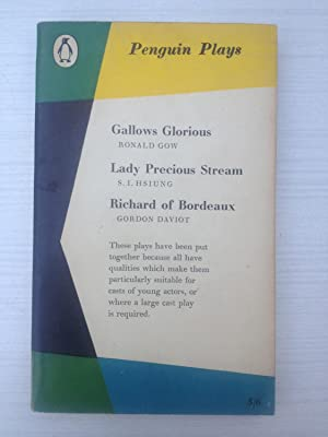 Gallows Glorious - Lady Precious Stream -: Ronald Gow -
