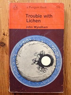 Trouble with Lichen: John Wyndham