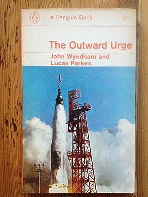 The Outward Urge: John Wyndham -