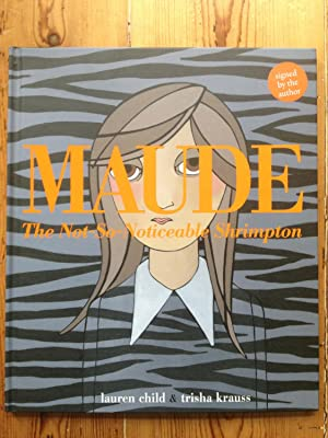 Maude the not so Noticeable Shrimpton: Lauren Child -
