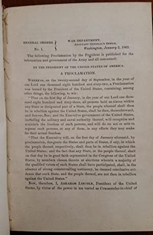 The Emancipation Proclamation, Gen. Orders No. 1, First Edition of First War Department Printing,...