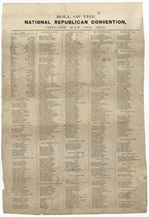 1860 Republican Party Roll Call from the Chicago Wigwam Convention that Nominated Lincoln for the...