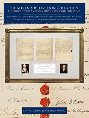 The Alexander Hamilton Collection: A Show-Stopping Gathering of Highly Important Original Letters...