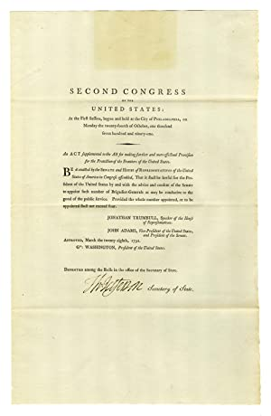 Thomas Jefferson signed Act of Congress approving four new Brigadier Generals to defend the front...