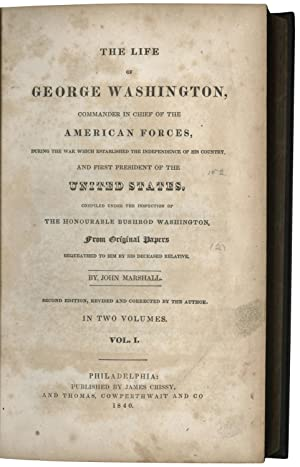 "John Marshall's ""Life of George Washington"" and: JOHN MARSHALL. GEORGE"