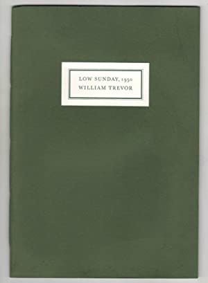 Low Sunday, 1950 [Limited numbered edition]: William Trevor