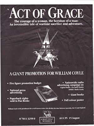 Act of Grace [Plus three publicity posters]: William Coyle